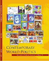 CLASS 12:-CONTEMPORARY WORLD POLITICS BY NCERT