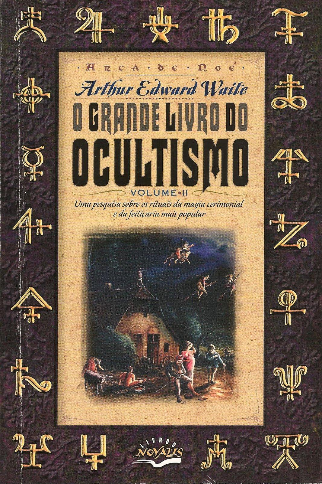 Abraxaz Temple: O Grande Livro do Ocultismo (Volumes I & II)