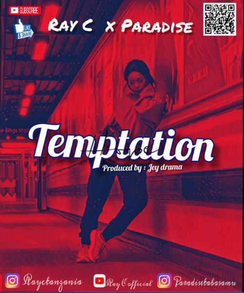 Ray C x Paradise - Temptation