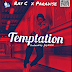 (Download Audio)Ray C - Temptation X Paradise(New Mp3 )