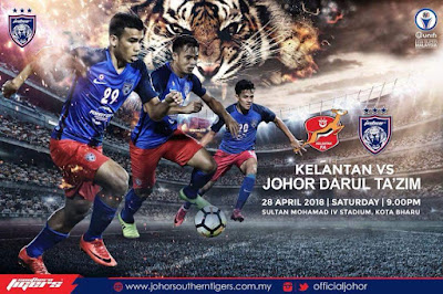 Live Streaming Kelantan vs JDT FC Liga Super 28 April 2018