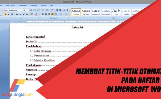 Cara Membuat Daftar Isi Titik-titik Otomatis di Microsoft Word