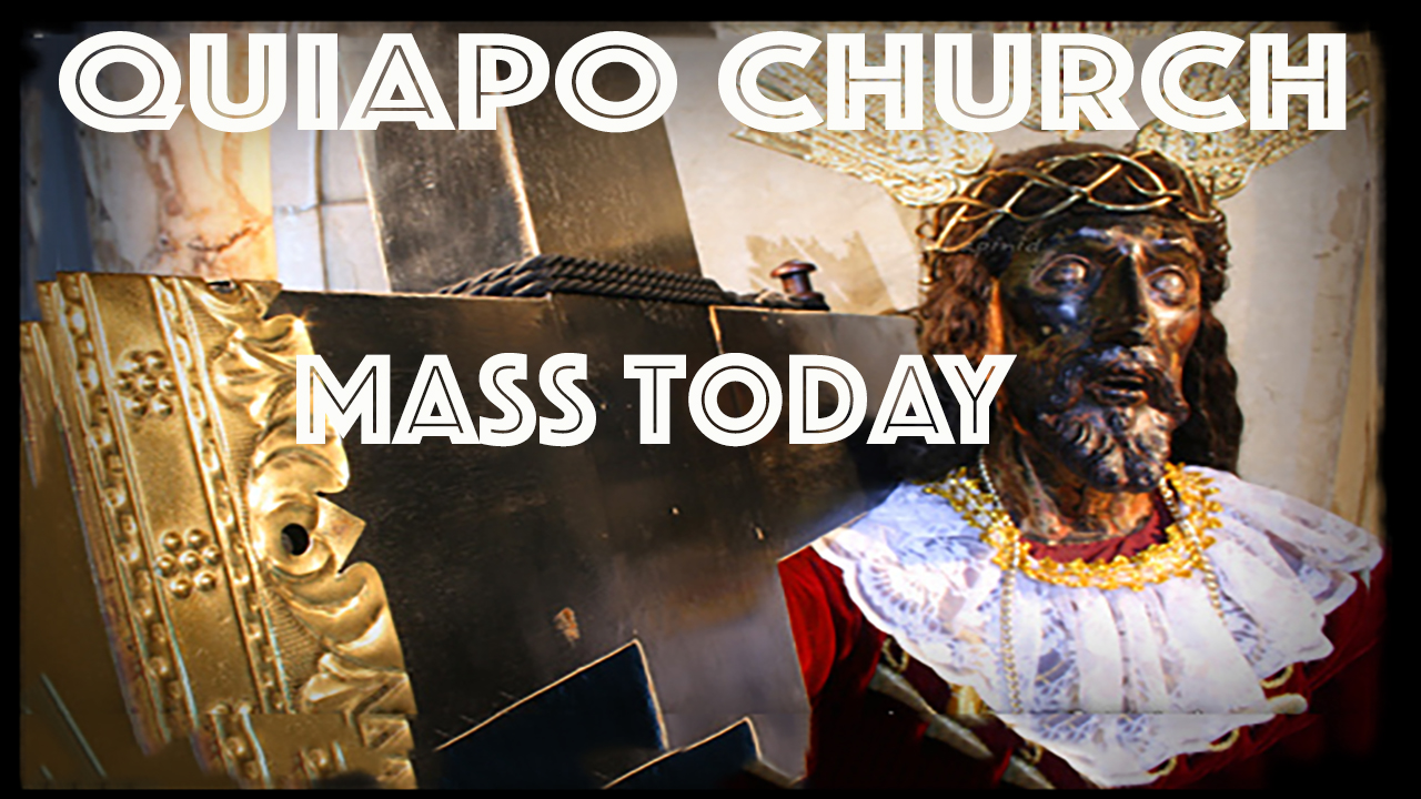 Quiapo Church Anticipated Mass February 23 2019 SHOW DESCRIPTION: The Minor Basilica of the Black Nazarene (Spanish: Basílica Menor del Nazareno Negro; Filipino: Basílika Menor ng Itím na Nazareno), known […]
