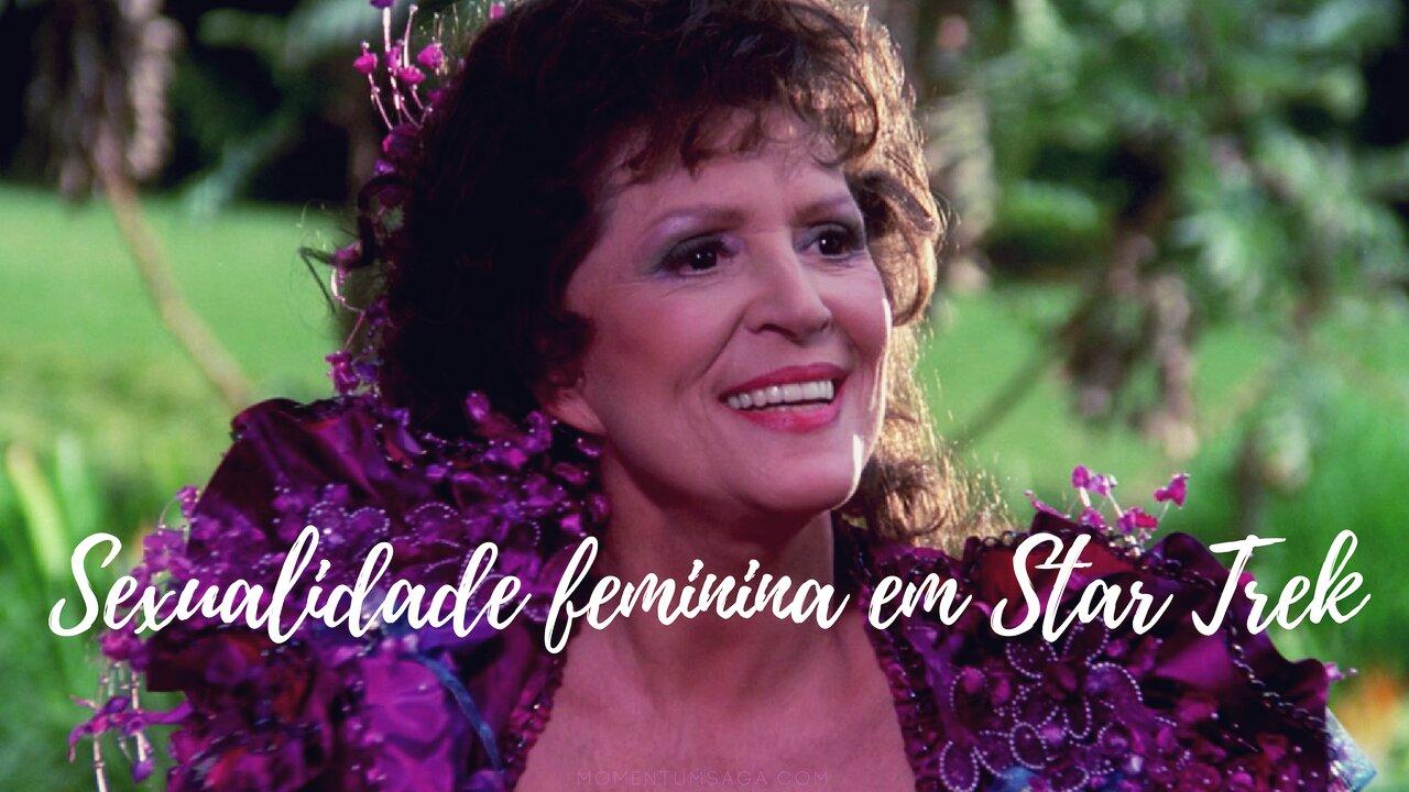A livre sexualidade das mulheres em Star Trek