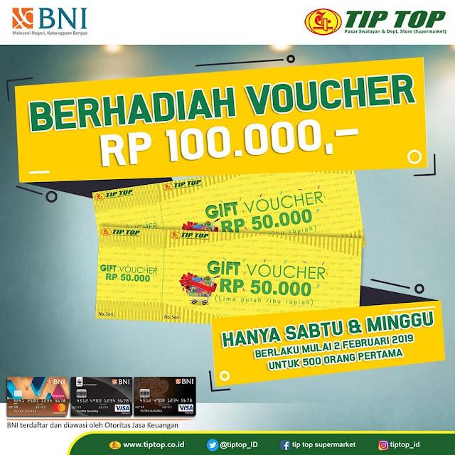 #TipTop - #Promo Hadiah Voucher Belanja Pakai Kartu Kredit BNI (Tiap Sabtu & Minggu)