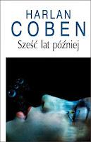 http://lustraksiazek.blogspot.com/2015/01/szesc-lat-pozniej-harlen-coben-ksiazka.html