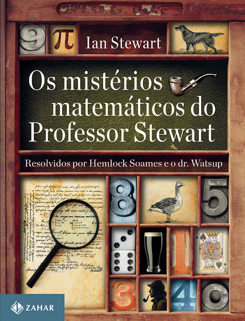 Os mistérios matemáticos do professor Stewart - Ian Stewart