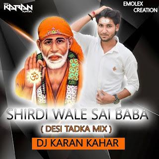 1-Shirdi-Wale-Sai-Baba-Desi-Tadka-Mix-DJ-Karan-Kahar