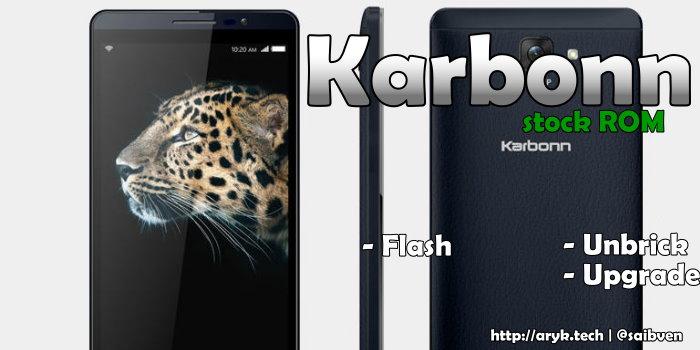 Karbonn Titanium S9 Stock ROM Firmware (Flash File) Download | ArykTECH
