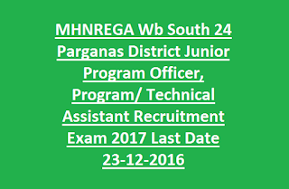 MHNREGA Wb South 24 Parganas District Junior Program Officer, Technical Assistant Recruitment Exam 2017 Last Date 23-12-2016