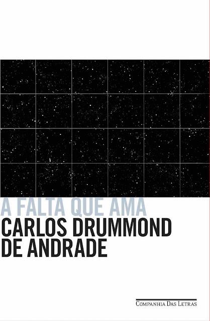 A falta que ama Carlos Drummond de Andrade