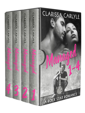 Managed: A Rock Star Romance (Boxed Set) by Clarissa Carlyle