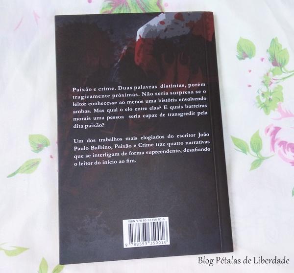 sinopse, livro, paixao-e-crime, joao-paulo-balbino, luva-editora