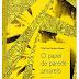 """[Resenha] """"O Papel de Parede Amarelo"""", de Charlotte Perkins Gilman"""