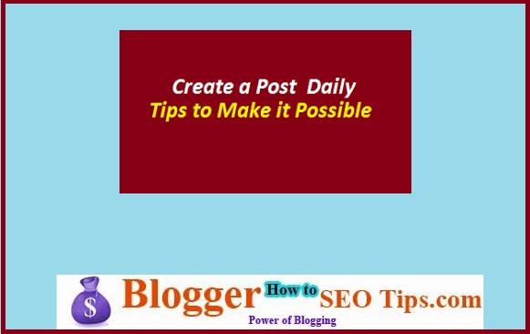 Create a Blog Post Daily, Blog Post Ideas