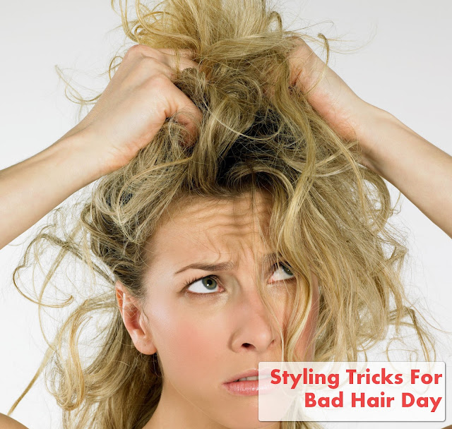 Styling Tricks For Bad Hair Day