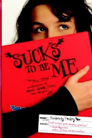 Sucks to Be Me: The All-True Confessions of Mina Hamilton, Teen Vampire by Kimberly Pauley
