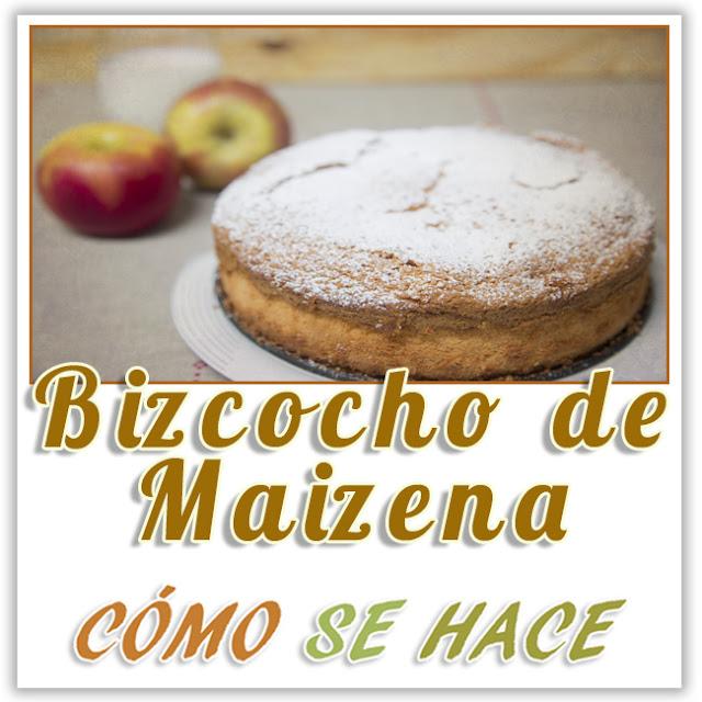 BIZCOCHO DE MAIZENA MUY ESPONJOSO