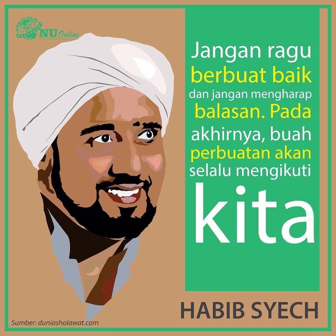 MUTIARA KALAM ULAMA Dari Habib Syekh Bin Abdul Qodir Assegaf Meme