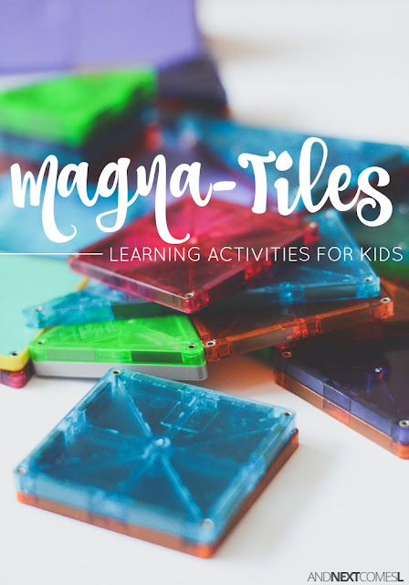 Fun ways for kids to play and learn with Magna-Tiles from And Next Comes L