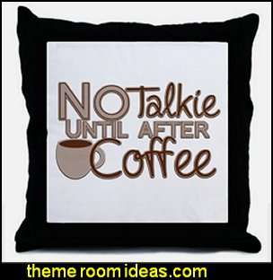 No Talkie Til Coffee Throw Pillow