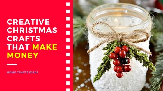 Creative Christmas Crafts That Make Money