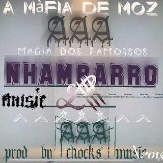 A Mafia De Moz - Nhambarro