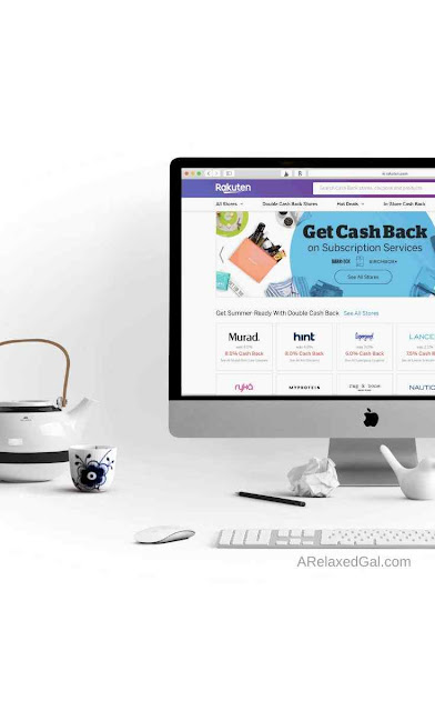 How To Earn The Most Cashback With Rakuten | A Relaxed Gal