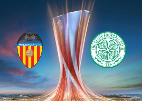 Valencia vs Celtic Full Match & Highlights 21 February 2019