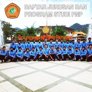 Daftar Lengkap Jurusan dan Program Studi PNP Politeknik Negeri Padang