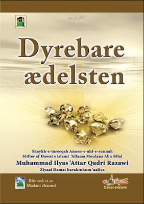 Download: Dyrebare Ædesten pdf in Danish by Maulana Ilyas Attar Qadri