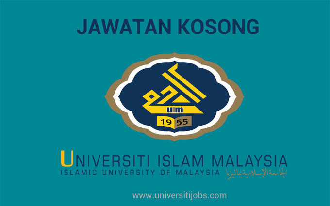 Jawatan Kosong Universiti Islam Malaysia UIM Terkini Jun 2016