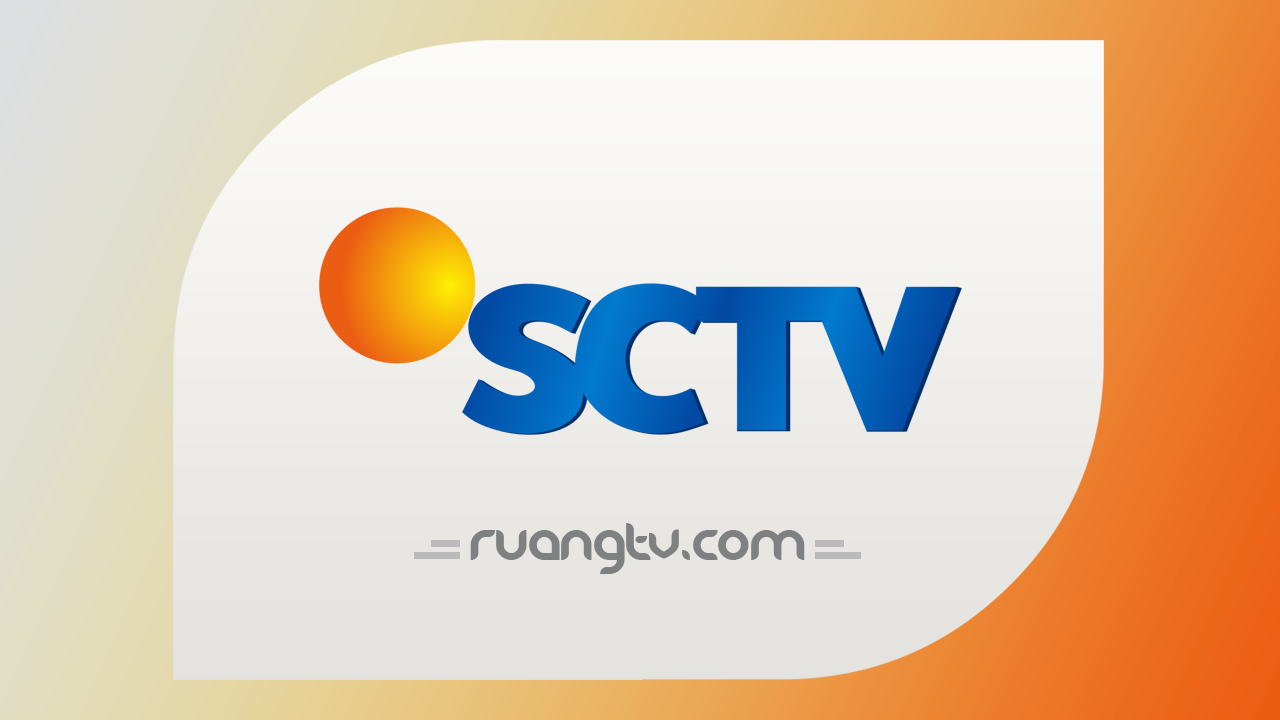 Live Streaming SCTV Nonton TV Online Indonesia