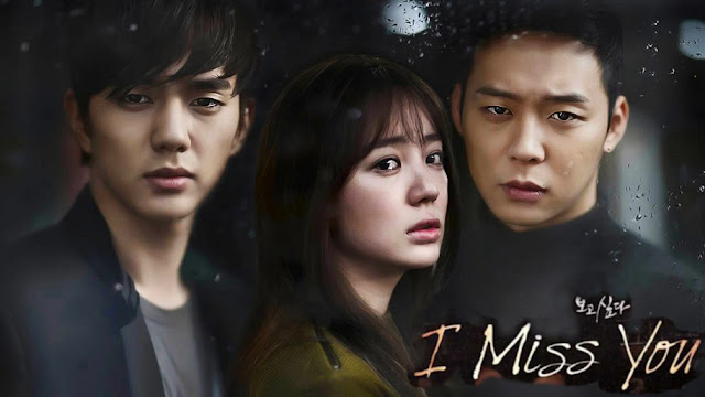 Download Drama Korea I Miss You Batch Subtitle Indonesia