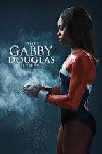 The Gabby Douglas Story (2014)