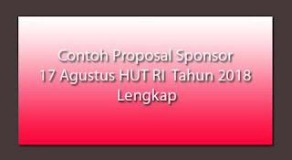 Contoh Proposal Sponsor 17 Agustus HUT RI Tahun 2019 Lengkap
