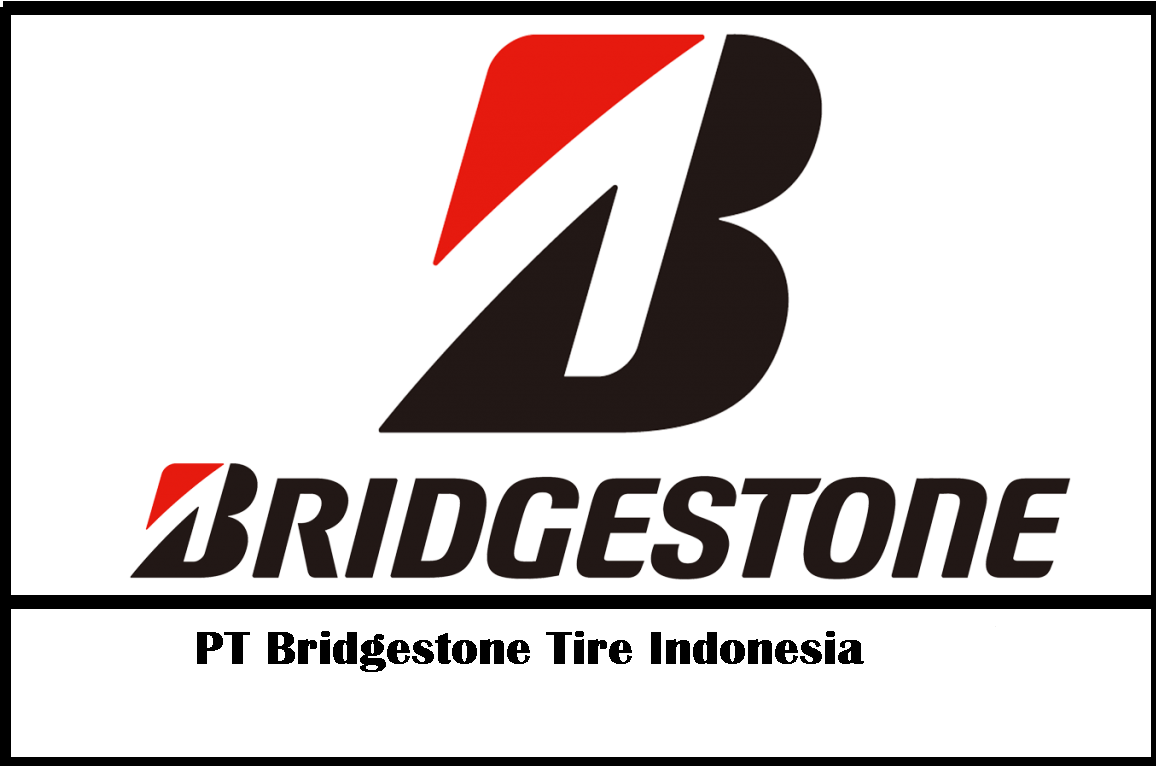 Loker Paling Terbaru 2019 PT. Bridgestone Tire Indonesia