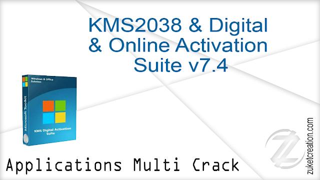 KMS2038 & Digital & Online Activation Suite v7.4   |  2 MB