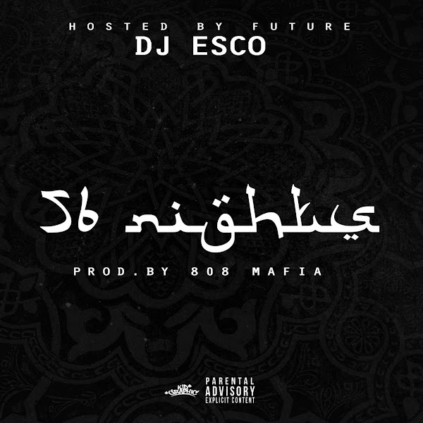 DJ ESCO - 56 Nights (Hosted by Future) Cover