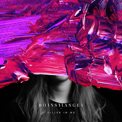 Born Stranger Unveil New Single 'Killer In Me'