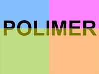 Pengertian, Reaksi Pembentukan, Penggolongan Polimer