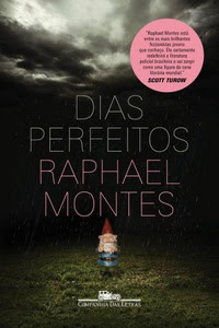 [Resenha] Dias Perfeitos - Raphael Montes