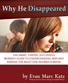 Why He Disappeared, eBook by Evan Marc Katz
