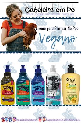 Cremes para Pentear liberados para Low Poo e No Poo (Hair Fly, Soul Power e Skala) - Cosméticos Veganos Baratos