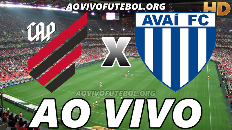 Atlético Paranaense x Avaí Ao Vivo HDTV