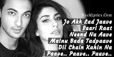 song-quotes-2018-akh-lad-jaave-loveratri-jubin-nautiyal-warina-hussain-badshah
