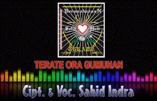 Lirik Lagu Terate Ora Gumunan (Dan Artinya) - Sahid Indra