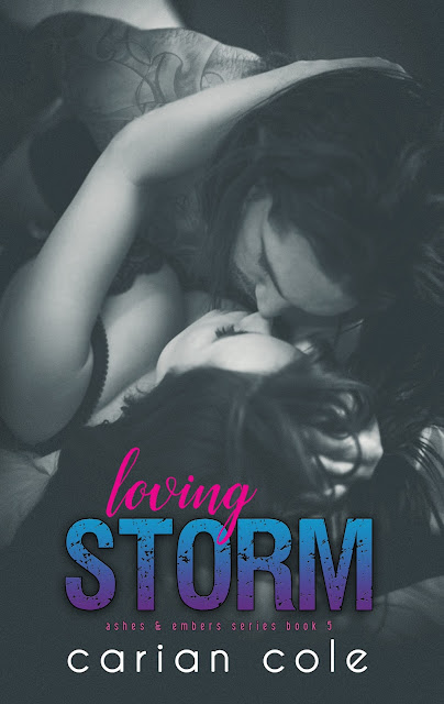 #ReleaseBoost ~ Loving Storm (Ashes & Embers #5) by Carian Cole ~ @CarianCole @GiveMeBooksBlog