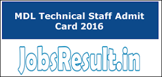 MDL Technical Staff Admit Card 2016