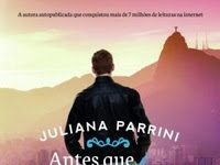 Resenha Antes Que Aconteça - Depois do Que Aconteceu, #2 - Juliana Parrini